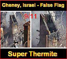cheney_israel_911_thermite_cut_beams_wtc_false_flag